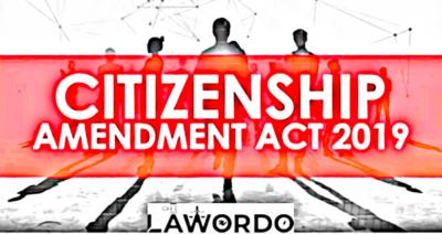 https://www.lawordo.com/ Citizenship Amendment Act 2019