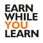 Earn while you are learning